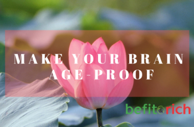 Make your brain Age-proof | Befitandrich