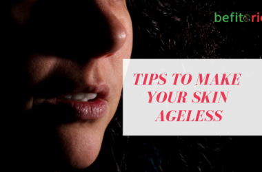Tips to make your skin ageless